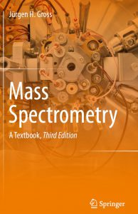 most recent textbook in the field of MS: Mass Spectrometry - A Textbook, 3rd. ed