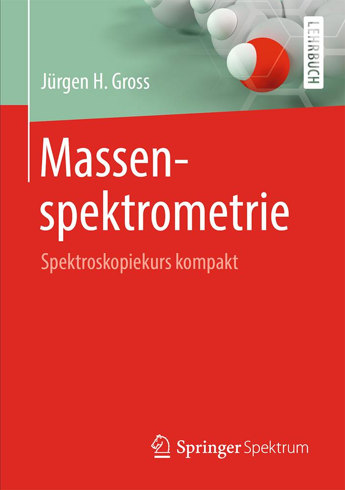 Cover Massenspektrometrie - Spektroskopiekurs kompakt